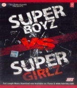 Super Boyz VS Super Girlz Hindi MP3