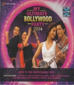 My Ultimate Bollywood Party 2014 Hindi Audio CD