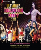 My Ultimate Bollywood Party 2015 CD