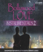 Bollywood Love Instrumentals 2 Hindi Audio CD