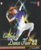 Everybody On Dance Floor 22 Audio (A set of 2CD's)